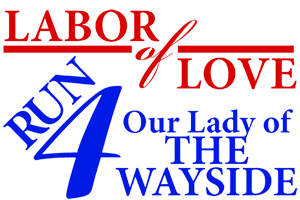 Labor of Love Run 4 Wayside